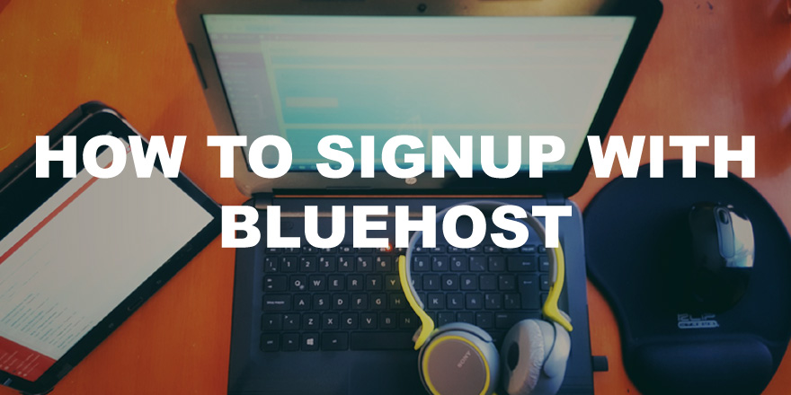 How To Sign Up On Bluehost